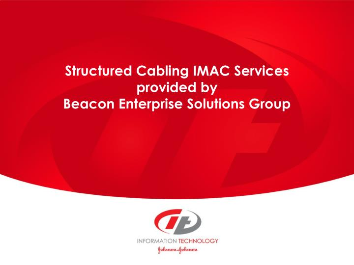 structured cabling imac services provided by beacon enterprise solutions group n.