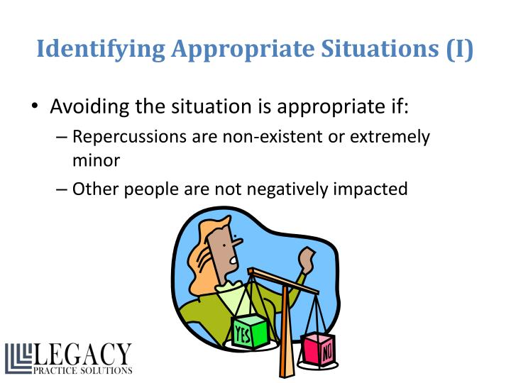 Identifying Appropriate Situations (I)