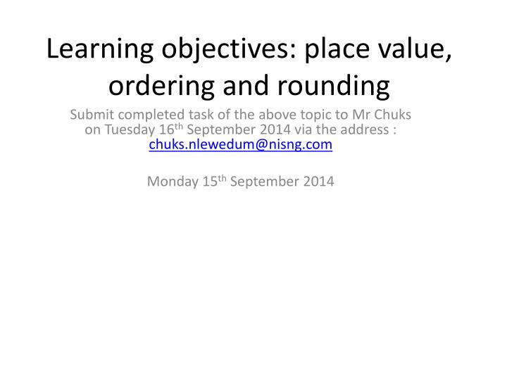 learning objectives place value ordering and rounding n.