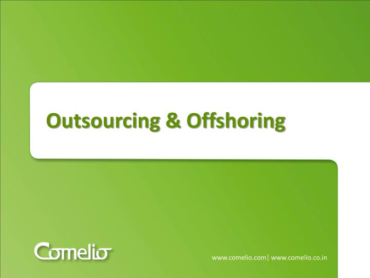 outsourcing offshoring n.