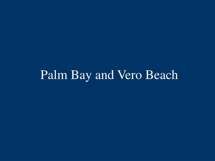 Palm Bay and Vero Beach