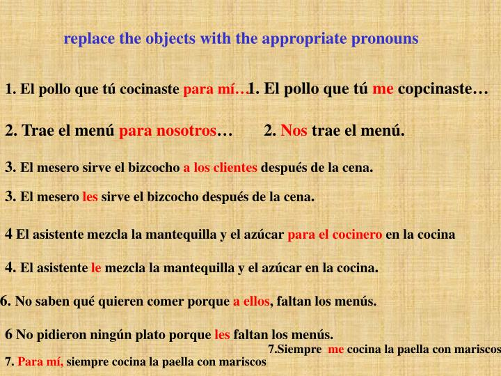 replace the objects with the appropriate pronouns