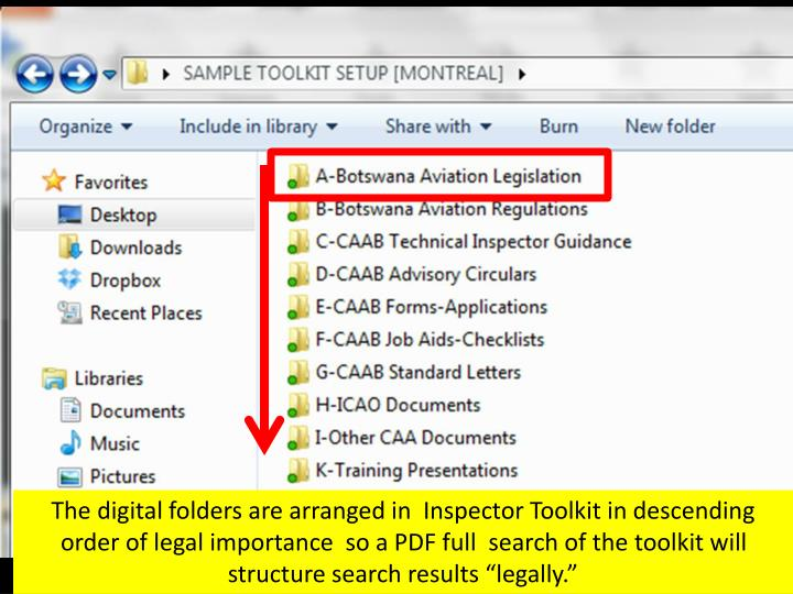 The digital folders are arranged in  Inspector Toolkit in descending order of legal importance  so a...