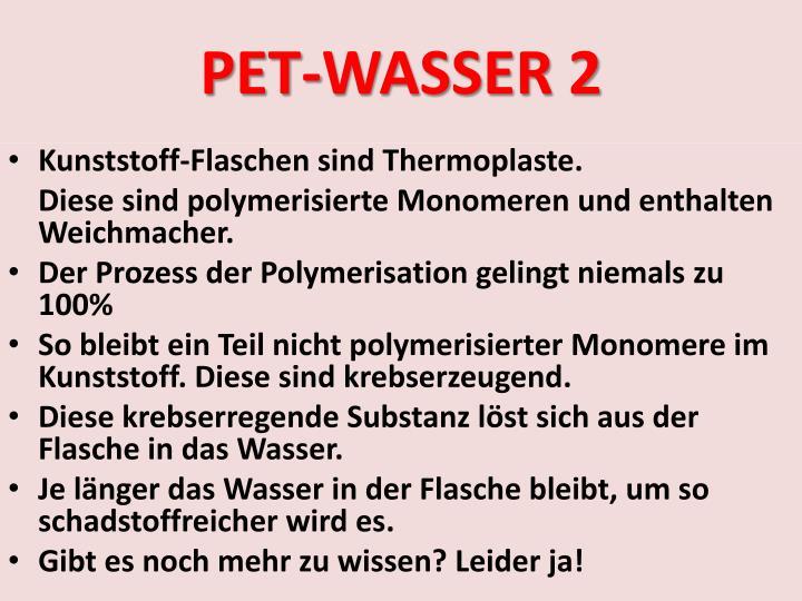 PET-WASSER 2