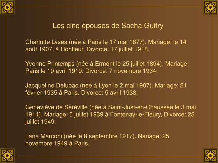 Les cinq épouses de Sacha Guitry