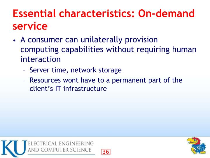 Essential characteristics: On-demand service