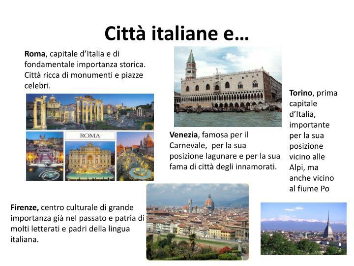 Città italiane e…