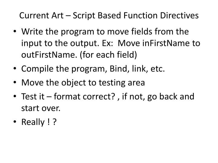 Current Art – Script Based Function Directives