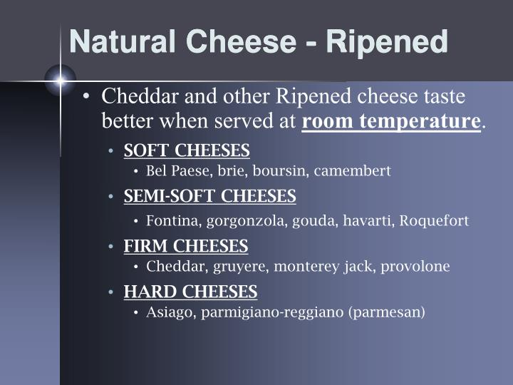 Natural Cheese - Ripened