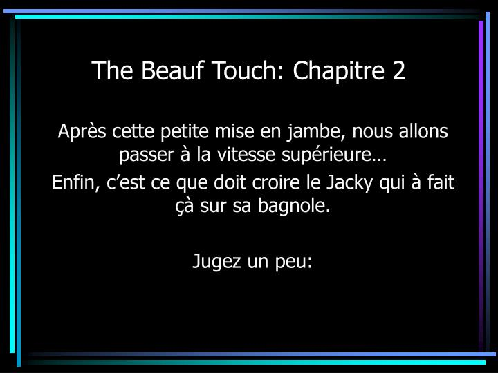 The Beauf Touch: Chapitre 2