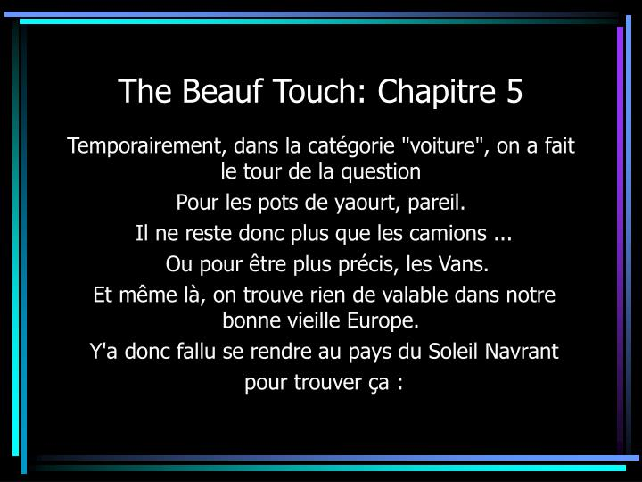 The Beauf Touch: Chapitre 5
