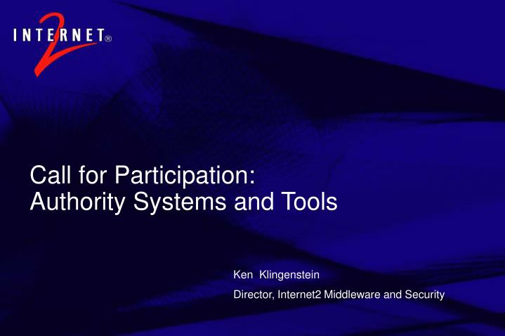 call for participation authority systems and tools