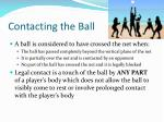 contacting the ball1