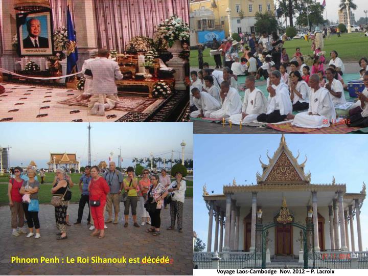 Phnom Penh : Le Roi Sihanouk est décédé