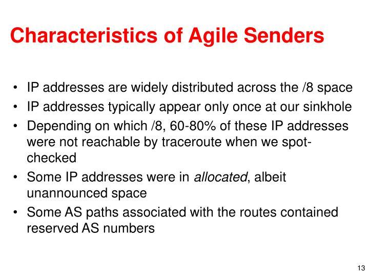 Characteristics of Agile Senders