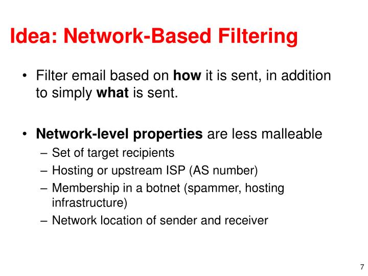 Idea: Network-Based Filtering