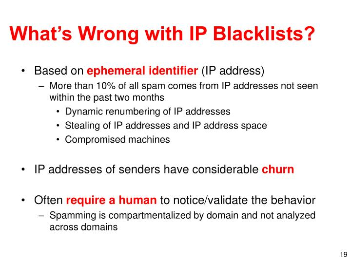 What's Wrong with IP Blacklists?