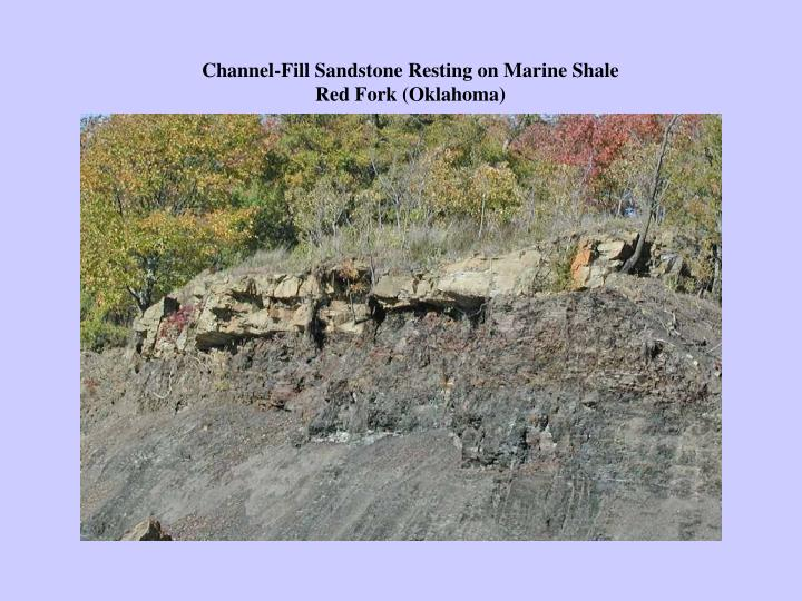 Channel-Fill Sandstone Resting on Marine Shale