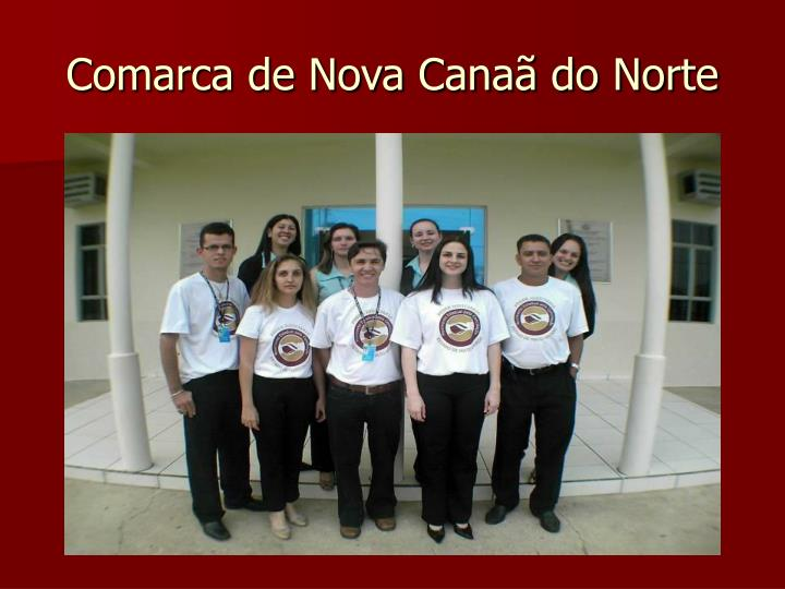 Comarca de Nova Canaã do Norte
