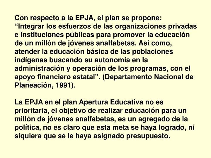 Con respecto a la EPJA, el plan se propone: