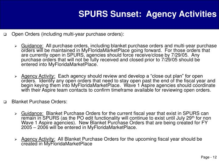 SPURS Sunset:  Agency Activities