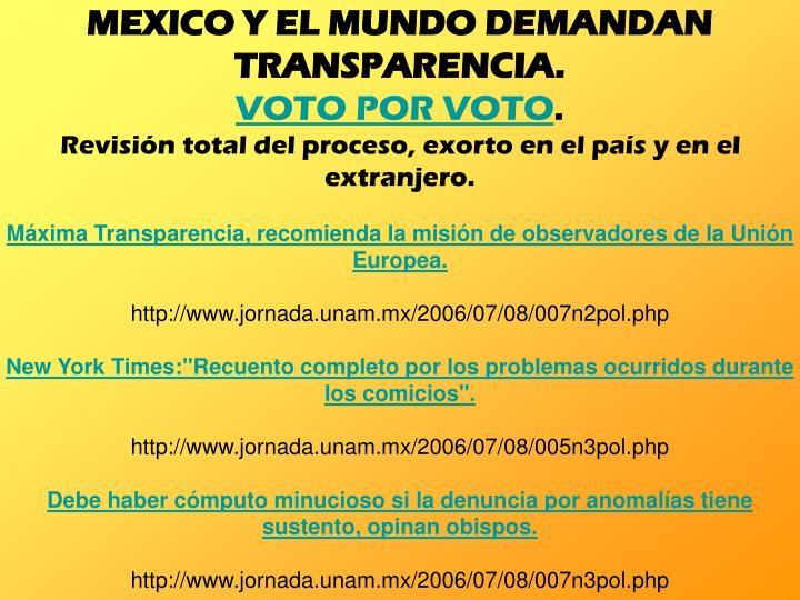 MEXICO Y EL MUNDO DEMANDAN TRANSPARENCIA.