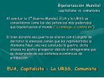 bipolarizaci n mundial capitalismo vs comunismo