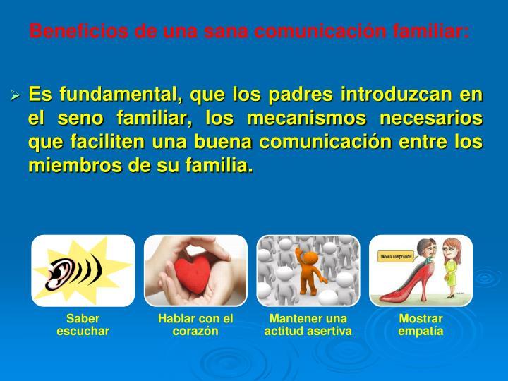 Beneficios de una sana comunicación familiar: