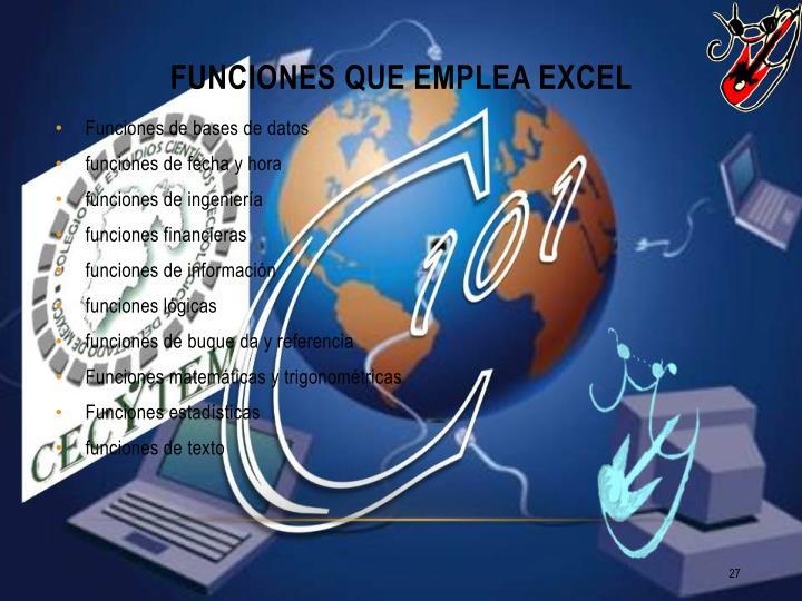 Funciones que emplea Excel