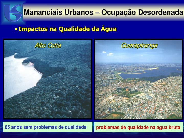 Mananciais Urbanos – Ocupação Desordenada