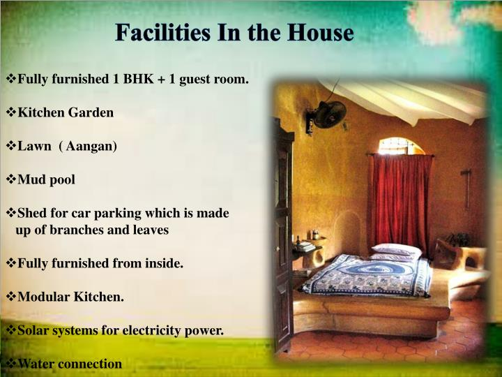 Facilities In the House