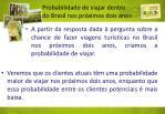 probabilidade de viajar dentro do brasil nos pr ximos dois anos