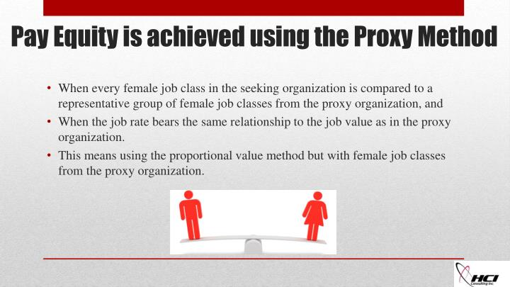 pay equity is achieved using the proxy m ethod n.
