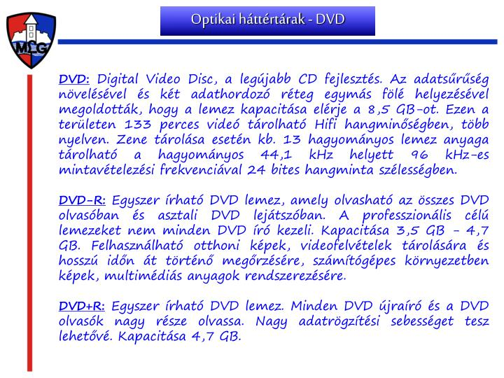 Optikai háttértárak - DVD