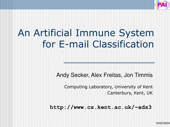 An artificial immune system for e mail classification