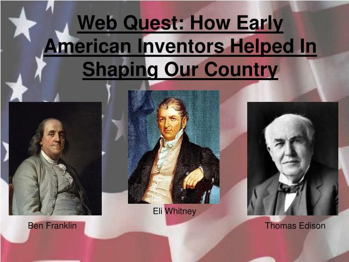 an analysis of the america of ben franklin an american inventor The preacher and the printer the strained relationship between great britain and her american colonies resulted in franklin's benjamin franklin.