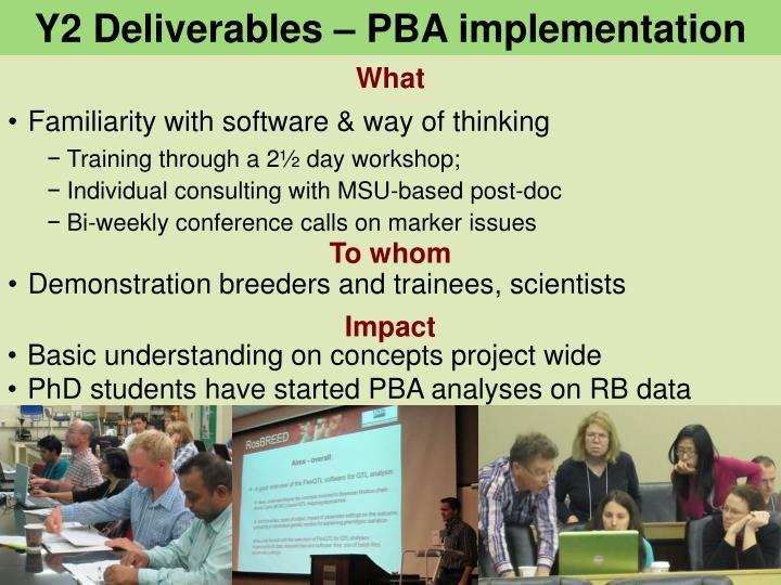Y2 Deliverables – PBA implementation