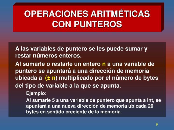 OPERACIONES ARITMÉTICAS CON PUNTEROS