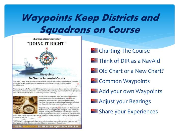 Waypoints keep districts and squadrons on course