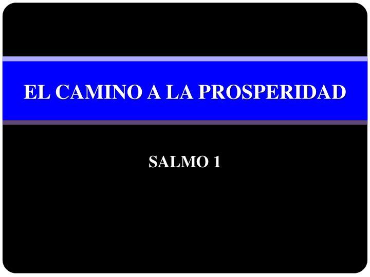El camino a la prosperidad salmo 1