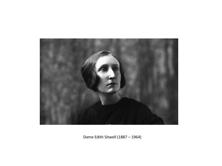 Dame Edith Sitwell (1887 – 1964)