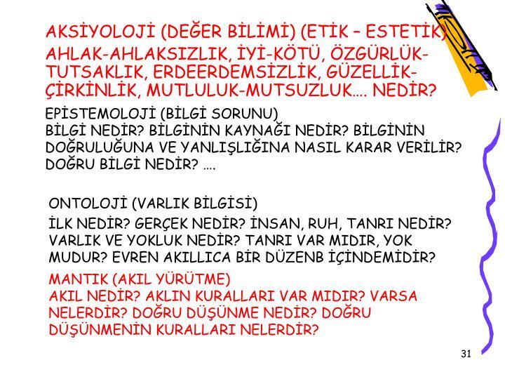 EPİSTEMOLOJİ (BİLGİ SORUNU)