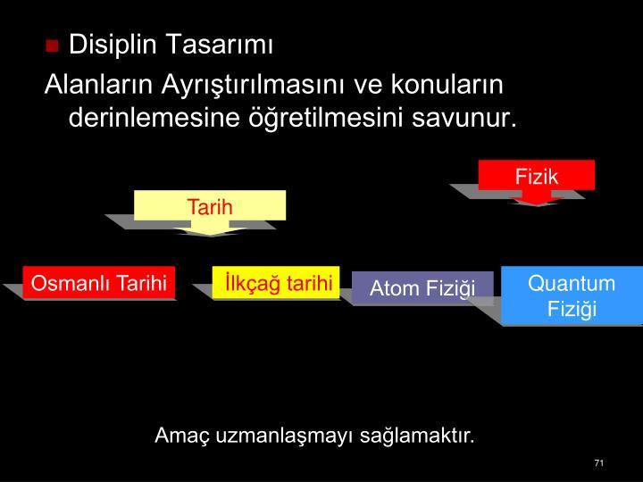 Disiplin Tasarımı