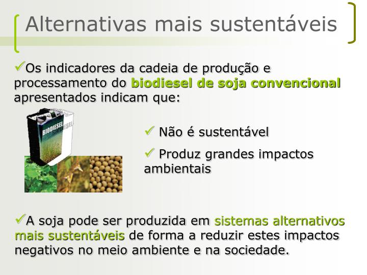 Alternativas mais sustentáveis