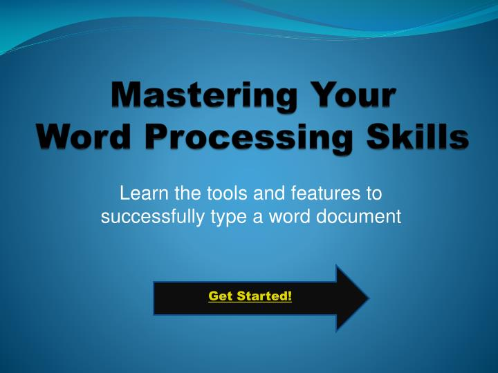mastering your word processing skills n.