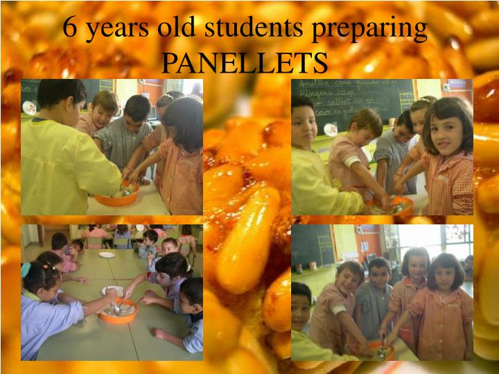 6 years old students preparing PANELLETS