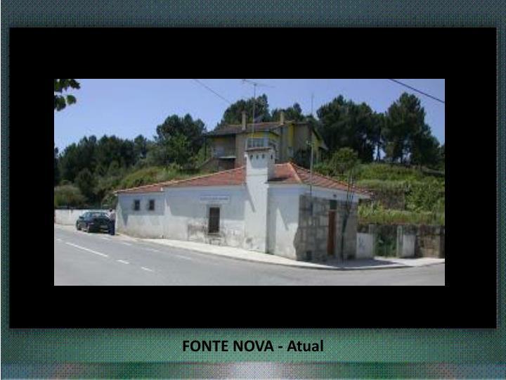 FONTE NOVA - Atual