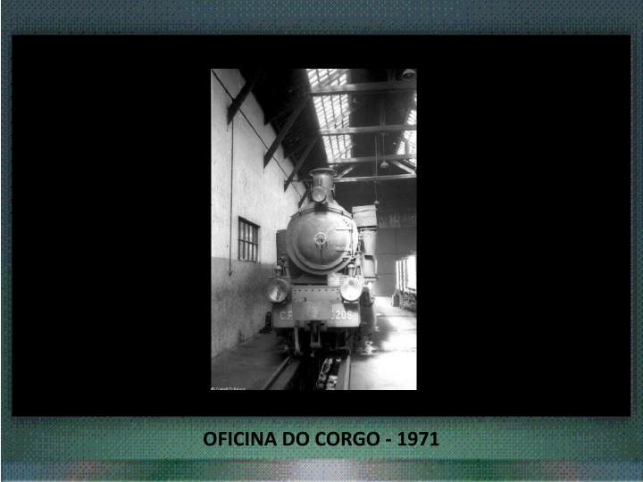 OFICINA DO CORGO - 1971