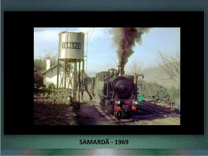 SAMARDÃ - 1969