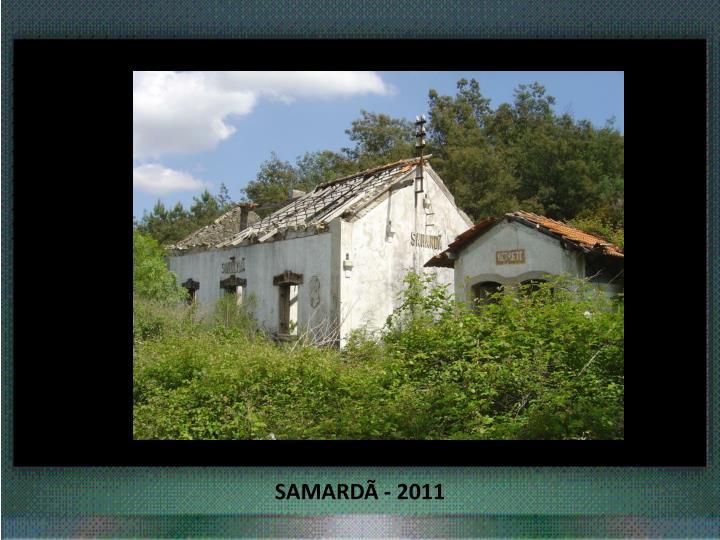 SAMARDÃ - 2011